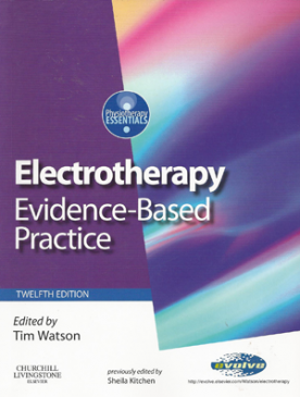 Electrotherapy - Evidence-Based Practice
