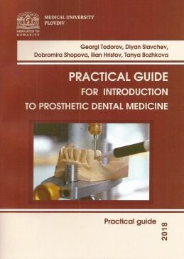 Practical Guide for Introduction to Prosthethic Dental Medicine