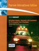 International Trauma Life Support for Prehospital Care Providers