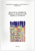 Practical course of medical genetics for medical students