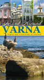 In and Around VARNA - Sights and Itineraries of Interest
