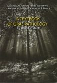 A Textbook of Oral Pathology for Dental Students