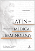 Latin and Introduction to Medical Terminology for Students of Medicine and Dental Medicine