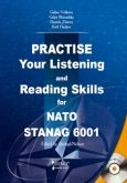 Practise Your Listening and Reading Skills for NATO STANAG 6001