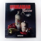 Hungarian Cuisine a gourmet's guide
